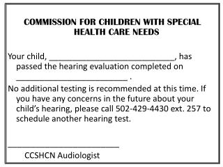 COMMISSION FOR CHILDREN WITH SPECIAL HEALTH CARE NEEDS