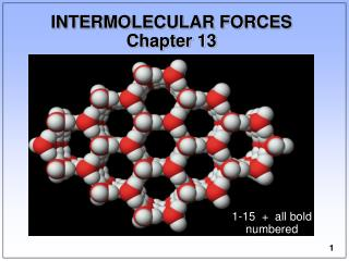 INTERMOLECULAR FORCES Chapter 13