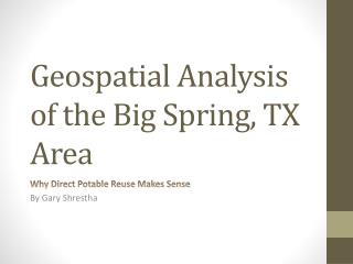Geospatial Analysis of the Big Spring, TX Area