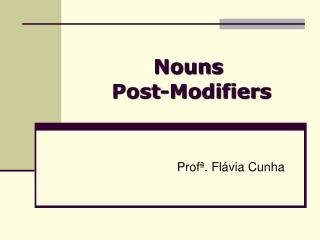 Nouns Post-Modifiers