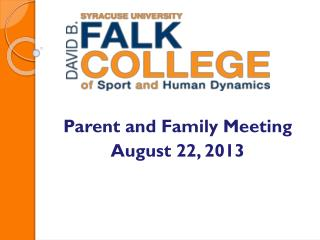 Parent and Family Meeting August 22, 2013