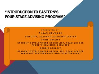 """Introduction to Eastern's Four-Stage Advising Program"""