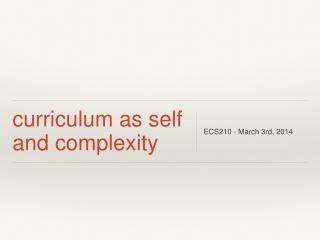 curriculum as self and complexity