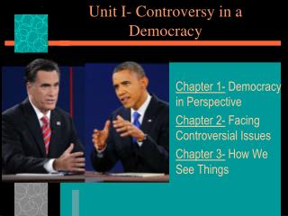 Unit I- Controversy in a Democracy