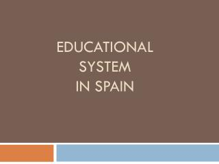 Educational system  in  spain