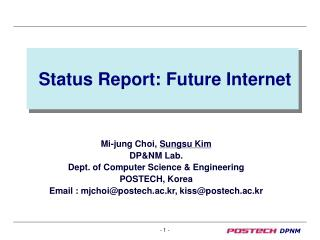 Status Report: Future Internet
