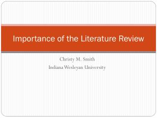 Importance of the Literature Review