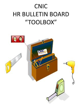 "CNIC  HR BULLETIN BOARD ""TOOLBOX"""