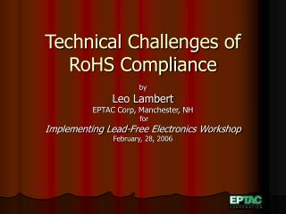 Technical Challenges of RoHS Compliance