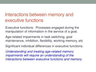 Interactions between memory and executive functions