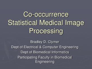 Co-occurrence Statistical Medical Image Processing