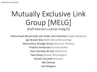 Mutually Exclusive Link Group [MELG] draft-beeram-ccamp-melg-02