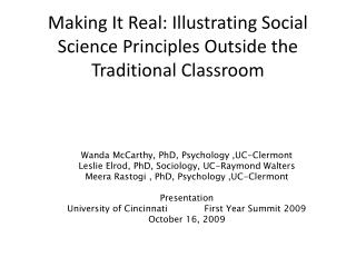Making It Real: Illustrating Social Science Principles Outside the Traditional Classroom