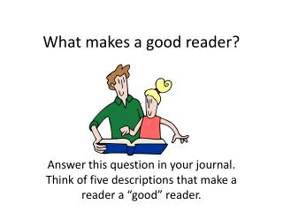What makes a good reader?