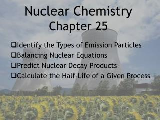 Nuclear Chemistry Chapter 25
