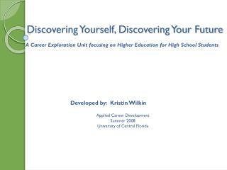 Discovering Yourself, Discovering Your Future