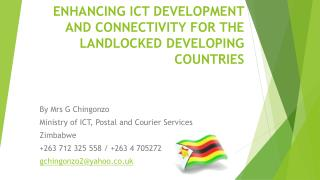 ENHANCING ICT DEVELOPMENT AND CONNECTIVITY FOR THE LANDLOCKED DEVELOPING COUNTRIES