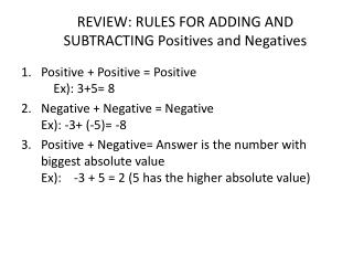 REVIEW: RULES FOR ADDING AND SUBTRACTING Positives and Negatives
