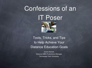 Confessions of an  IT Poser