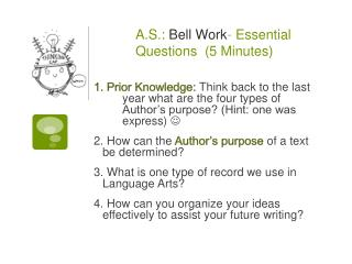 A.S.:  Bell Work -  Essential Questions  (5 Minutes)