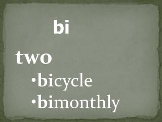 two bi cycle bi monthly