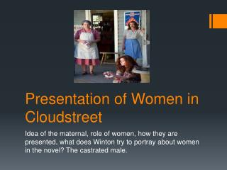 Presentation of  Women in Cloudstreet