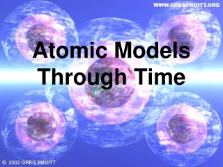 Atomic Models Through Time