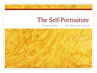 The Self-Portraiture