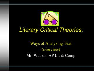 Literary Critical Theories:
