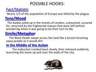 POSSIBLE HOOKS: