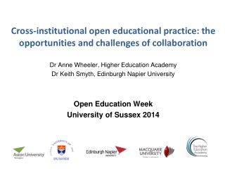 Cross-institutional  open educational practice: the opportunities and challenges of collaboration