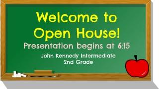 John Kennedy Intermediate 2nd Grade