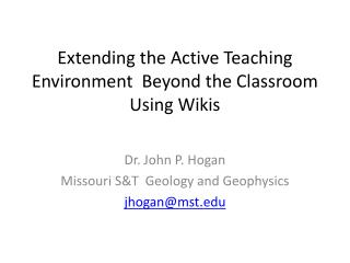 Extending the Active Teaching Environment  Beyond the Classroom Using Wikis
