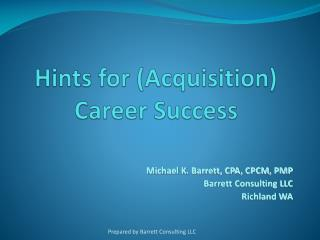 Hints for (Acquisition)  Career Success