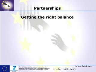 Partnerships Getting the right balance