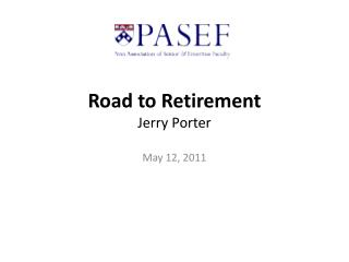 Road to Retirement Jerry Porter