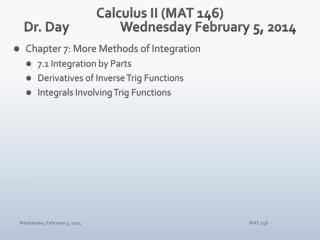 Calculus II (MAT 146) Dr. Day		 Wednes day February 5 , 2014
