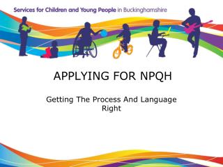 APPLYING FOR NPQH Getting The Process And Language Right