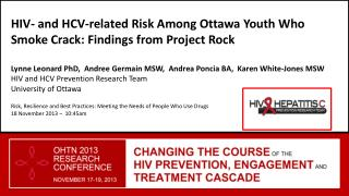 HIV-  and HCV-related Risk Among Ottawa Youth Who Smoke Crack: Findings from Project Rock