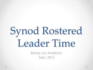 Synod Rostered Leader Time