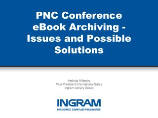 PNC Conference eBook Archiving -  Issues and Possible Solutions