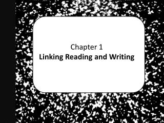Chapter 1   Linking Reading and Writing