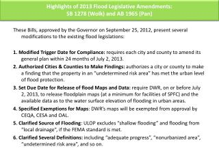Highlights of 2013 Flood Legislative Amendments: SB 1278 ( Wolk ) and AB 1965 (Pan)