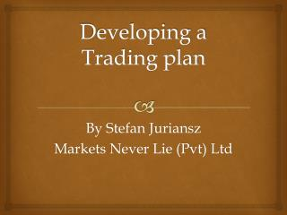 Developing a Trading plan
