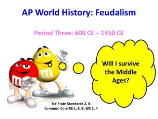 AP World History: Feudalism