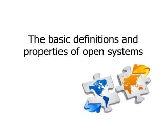 The basic definitions and properties of open systems