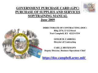 GOVERNMENT PURCHASE CARD (GPC)  PURCHASE OF SUPPLIES AND SERVICES  SOP/TRAINING MANUAL June 2009