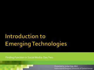 Introduction to Emerging Technologies