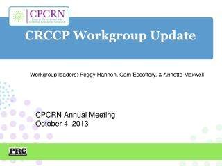 CRCCP Workgroup Update