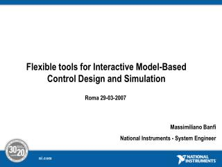 Flexible tools for Interactive Model-Based Control Design and Simulation